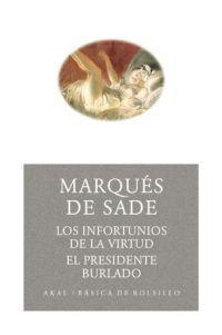 INFORTUNIOS DE LA VIRTUD EL PRESIDENTE BURLADO