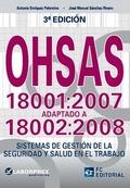 OHSAS 18001-2007 ADAPTADO A 18002-2008 (3ª ED.2015).