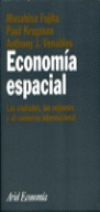 ECONOMÍA ESPACIAL: LAS CIUDADES, LAS REGIONES Y EL COMERCIO INTERNACIO
