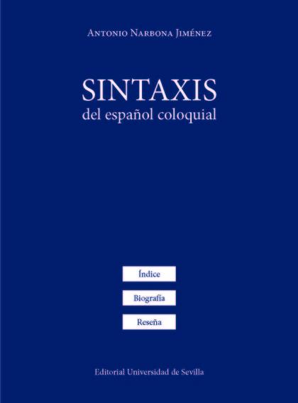 SINTAXIS DEL ESPAÑOL COLOQUIAL.