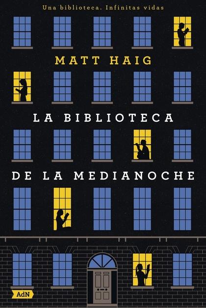 LA BIBLIOTECA DE LA MEDIANOCHE (ADN).