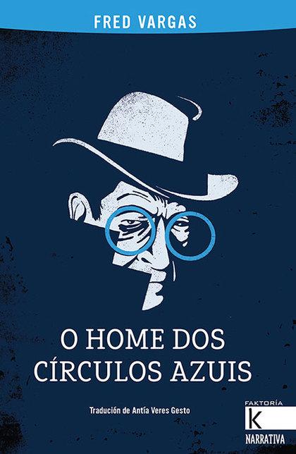 O HOME DOS CÍRCULOS AZUIS
