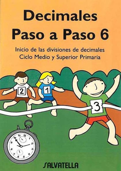 DECIMALES PASO A PASO 6, EDUCACIÓN PRIMARIA