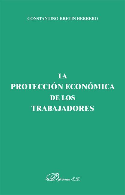 LA PROTECCIÓN ECONÓMICA DE LOS TRABAJADORES
