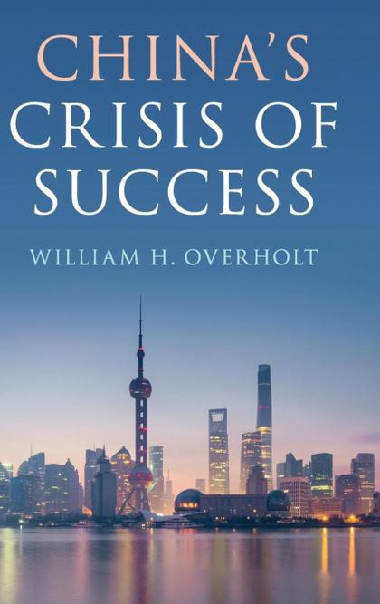 CHINA´S CRISIS OF SUCCESS
