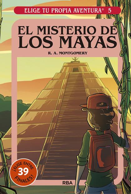 ELIGE TU PROPIA AVENTURA 5. EL MISTERIO DE LOS MAYAS.