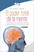 EL PODER TOTAL DE LA MENTE.