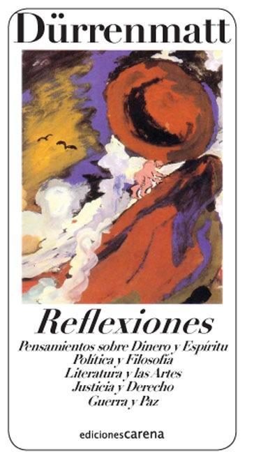 REFLEXIONES : PENSAMIENTOS SOBRE DINERO Y ESPÍRITU, POLÍTICA Y FILOSOFÍA--