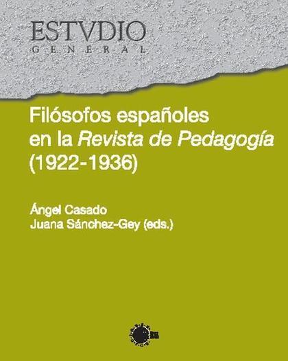 FILÓSOFOS ESPAÑOLES EN LA REVISTA DE PEDAGOGÍA