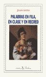 PALABRAS EN FILA, EN CLASE Y EN RECREO