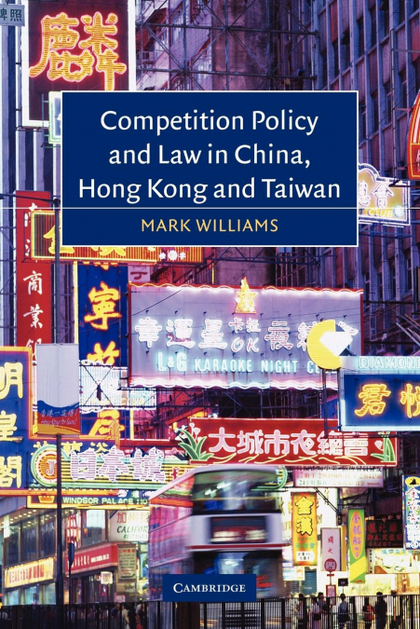 COMPETITION POLICY AND LAW IN CHINA, HONG KONG AND TAIWAN.