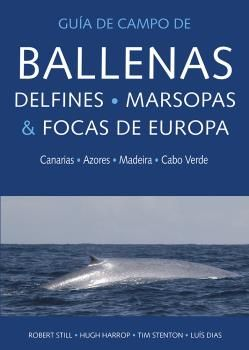 BALLENAS, DELFINES, MARSOPAS Y FOCAS DE EUROPA