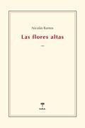 LAS FLORES ALTAS.