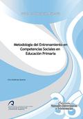 METODOLOGÍA DEL ENTRENAMIENTO EN COMPETENCIAS SOCIALES EN EDUCACIÓN PRIMARIA
