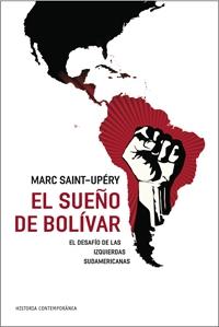 EL SUEÑO DE BOLÍVAR.