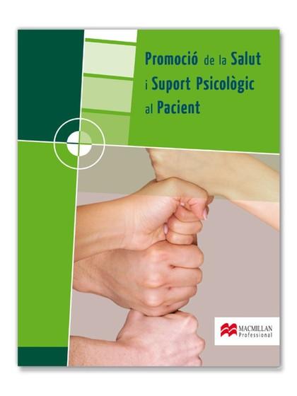 PROMOCIÓ DE LA SALUT I SUPORT PSICOLÒGIC AL PACIENT, CICLES FORMATIUS DE GRAU MITJÁ