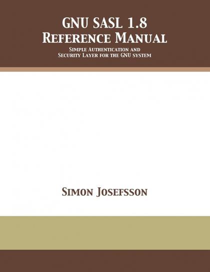 GNU SASL 1.8 REFERENCE MANUAL
