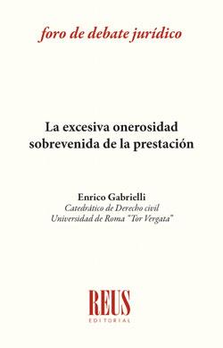 LA EXCESIVA ONEROSIAD SOBREVENIDA DE LA PRESTACIÓN