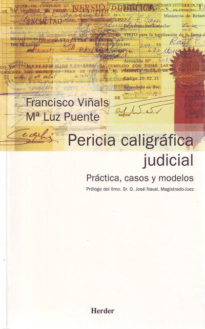 PERICIA CALIGRÁFICA JUDICIAL: PRÁCTICA, CASOS Y MODELOS