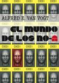 EL MUNDO DE LOS NO-A