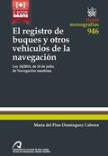 EL REGISTRO DE BUQUES Y OTROS VEHÍCULOS DE LA NAVEGACIÓN. LEY 14/2014, DE 24 DE JULIO, DE NAVEG
