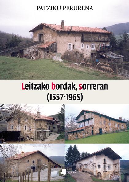 LEITZAKO BORDAK, SORRERAN (1557-1965).