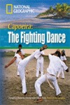 CAPOEIRA: THE FIGHTING DANCE + DVD (INTERMEDIATE B1).