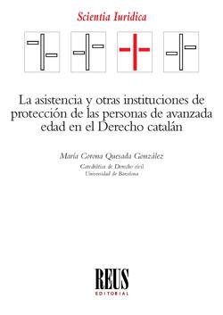 LA ASISTENCIA Y OTRAS INSTITUCIONES DE PROTECCIÓN DE LAS PERSONAS DE AVANZADA ED