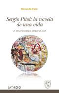 SERGIO PITOL: LA NOVELA DE UNA VIDA. UN ENSAYO SOBRE ´EL ARTE DE LA FUGA´