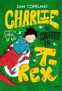 CHARLIE SE CONVIERTE EN T-REX.