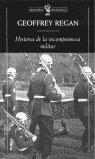 HISTORIA DE LA INCOMPETENCIA MILITAR