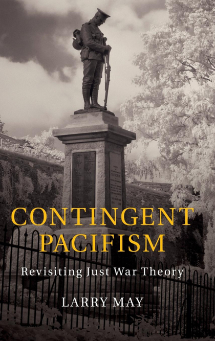CONTINGENT PACIFISM