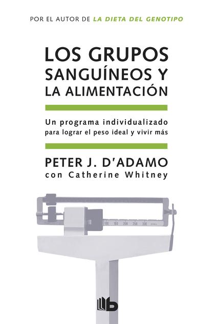 LOS GRUPOS SANGUÍNEOS Y LA ALIMENTACIÓN