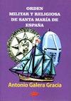 ORDEN MILITAR Y RELIGIOSA DE SANTA MARÍA DE ESPAÑA