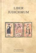 LIBER IUDICIORUM (EL LIBRO DE LOS JUICIOS).