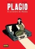 PLAGIO. EL SECUESTRO DE MELINA