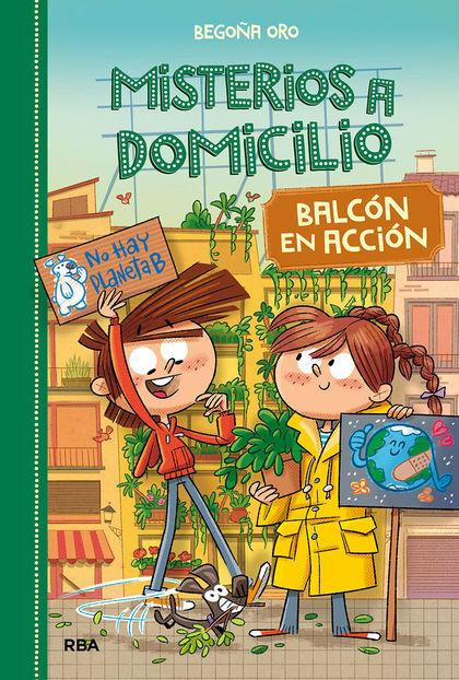 MISTERIOS A DOMICILIO 8. BALCÓN EN ACCIÓN