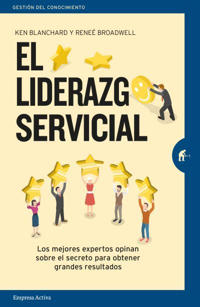 EL LIDERAZGO SERVICIAL                                                          LOS MEJORES EXP
