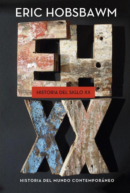 HISTORIA DEL SIGLO XX. 1914-1991