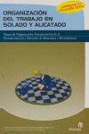 ORGANIZACIÓN DEL TRABAJO EN SOLADO Y ALICATADO: TAREAS DE ORGANIZACIÓN, INTERPRETACIÓN DE LA DO