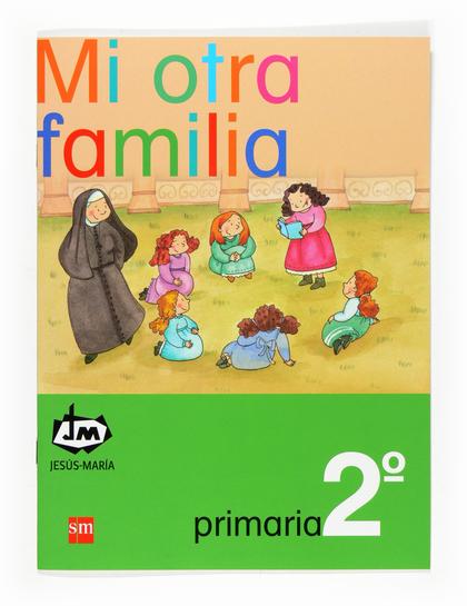 MI OTRA FAMILIA, 2 EDUCACIÓN PRIMARIA