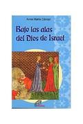 BAJO LAS ALAS DEL DIOS DE ISRAEL