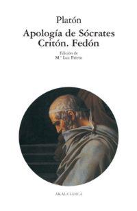 APOLOGÍA DE SÓCRATES ] CRITÓN ] FEDÓN