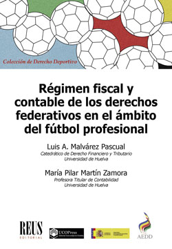 RÉGIMEN FISCAL Y CONTABLE DE LOS DERECHOS FEDERATIVOS EN EL ÁMBITO DEL FÚTBOL PR.