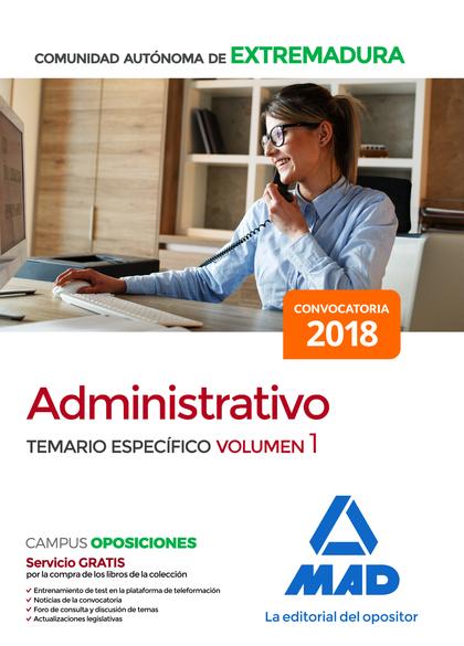ADMINISTRATIVO DE LA COMUNIDAD AUTONOMA DE EXTREMADURA. TEMARIO ESPECIFICO VOLUMTEMARIO ESPECÍF