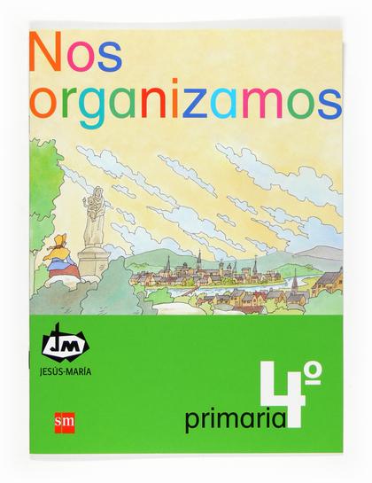 NOS ORGANIZAMOS, 4 EDUCACIÓN PRIMARIA