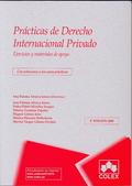 PRACTICAS DE DERECHO INTERNACIONAL PRIVADO 5ª EDICIÓN 2009. EJERCICIOS Y MATERIALES DE APOYO