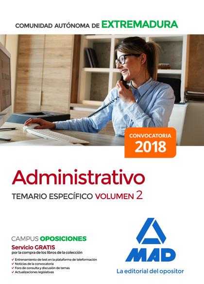 ADMINISTRATIVO DE LA COMUNIDAD AUTÓNOMA DE EXTREMADURA. TEMARIO ESPECÍFICO VOLUM
