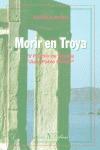 MORIR EN TROYA