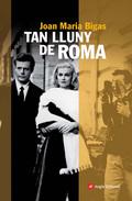 TAN LLUNY DE ROMA